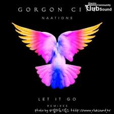 Gorgon City & Naations - Let It Go (Sonny Fodera Remix)