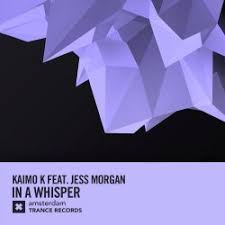 Kaimo K Feat. Jess Morgan - In A Whisper